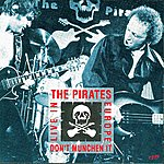 The Pirates Don't Munchen It! - Live In Europe '78
