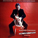 Maynard Ferguson The Lost Tapes, Vol.2