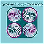 Q Burns Abstract Message You Are My Battlestar (4-Track Maxi-Single)