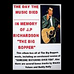 Big Bopper The Day The Music Died: In Memory Of