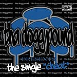Tha Dogg Pound Cheat (4-Track Maxi-Single)(Parental Advisory)
