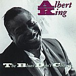 Albert King The Blues Don't Change