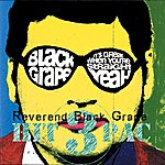 Black Grape 3 Hit Pac: Reverend Black Grape (3-Track Maxi-Single)