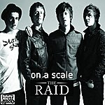 The Raid On A Scale (Single)
