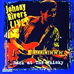 Johnny Rivers Back At The Whiskey (Live)