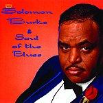 Solomon Burke Soul Of The Blues
