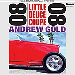 Andrew Gold Little Deuce Coupe (Single)