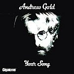 Andrew Gold Your Song (Single)