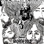 Andrew Gold Here There And Everywhere (Single)