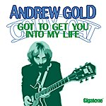Andrew Gold Got To Get You Into My Life (Single)