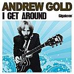 Andrew Gold I Get Around (Single)