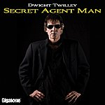 Dwight Twilley Secret Agent Man (Single)