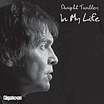 Dwight Twilley In My Life (Single)