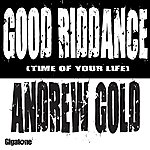 Andrew Gold Good Riddance (Time Of Your Life)(Single)
