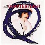 Quarterflash Harden My Heart: The Best Of Quarterflash