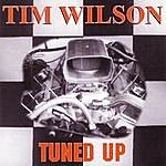 Tim Wilson Tuned Up