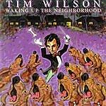 Tim Wilson Waking Up The Neighborhood