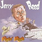 Jerry Reed Flyin' High