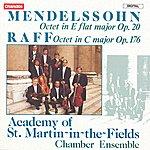 Academy Of St. Martin-In-The-Fields Chamber Ensemble Mendelssohn: Octet in E Flat Major, Op.20 - Raff: Octet in C Major, Op.176