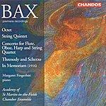 Academy Of St. Martin-In-The-Fields Bax: Octet/String Quintet/Threnody And Scherzo/In Memoriam