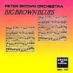 Peter Brown Big Brown Blues
