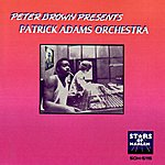 Patrick Adams Peter Brown Presents Patrick Adams Orchestra