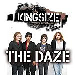 Kingsize The Daze (Single)
