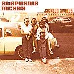 Stephanie Mckay Jackson Avenue/Oh Yeah