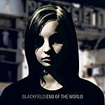 Blackfield End Of The World (Radio Edit)(Single)