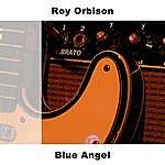Roy Orbison Blue Angel