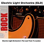 Electric Light Orchestra Electric Light Orchestra's The Last Train To London