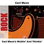 Carl Mann Carl Mann's Walkin' And Thinkin'
