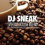 DJ Sneak Special House Blend (Single)