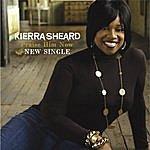 Kierra 'Kiki' Sheard Praise Him Now (Single)
