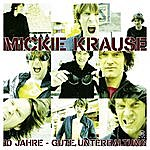 Mickie Krause 10 Jahre Gute Unterhaltung!