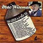 Mac Wiseman Old Likker In A New Jug