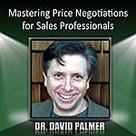 David Palmer Mastering Price Negotiations For Sales Professionals