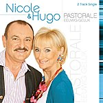 Nicole & Hugo Pastorale/Eeuwig Geluk