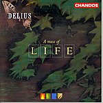 Richard Hickox Delius: A Mass Of Life