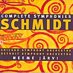 Neeme Järvi Schmidt: Complete Symphonies