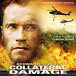 Graeme Revell Collateral Damage: Original Soundtrack