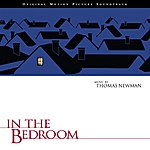 Thomas Newman In The Bedroom: Original Motion Picture Soundtrack