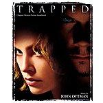 John Ottman Trapped: Original Motion Picture Soundtrack