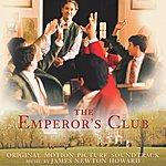 James Newton Howard The Emperor's Club: Original Motion Picture Soundtrack