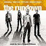 Harry Gregson-Williams The Rundown: Original Soundtrack