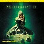Jerry Goldsmith Poltergeist II: Original Motion Picture Soundtrack