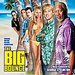 George S. Clinton The Big Bounce: Original Motion Picture Soundtrack