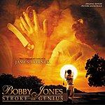 James Horner Bobby Jones - Stroke Of Genius: Original Motion Picture Soundtrack