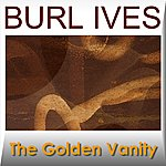 Burl Ives The Golden Vanity