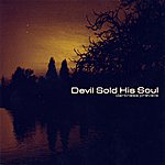 Devil Sold His Soul Darkness Prevails: Special Edition